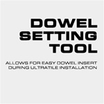 Everlast Dowel Setting Tool For UltraTiles